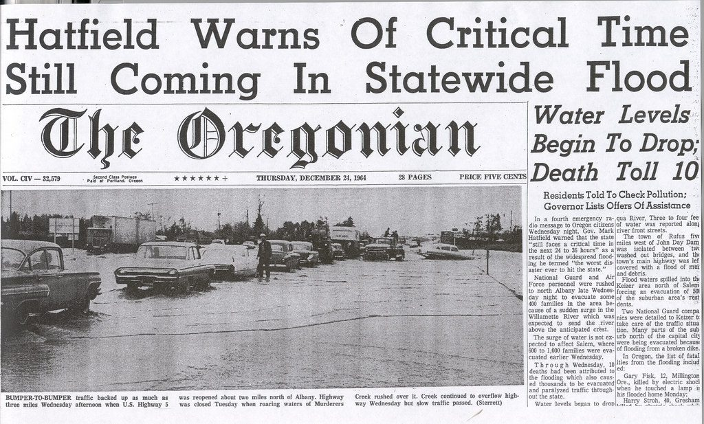 "Oregonian Headline from 1964 Flood ""Hatfield Warns of Critical Time Still Coming in Statewide Flood"""
